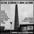 "On Oct 27th 2012, the ""Keine Schönheit ohne Gefahr"" will happen for the first time at the Garage in Lüneburg..."