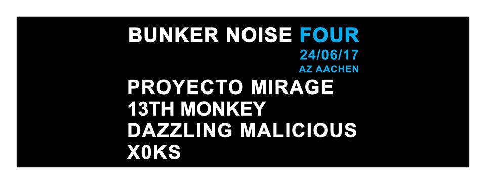 13th monkey live at bunker noise four in aachen