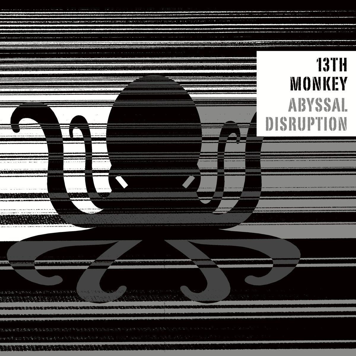Neues 13th Monkey Album: Abyssal Disruption